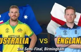 Australia vs England 2nd Semi Final World Cup 2019