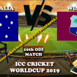Australia vs West Indies 10th ODI Live World Cup 2019 Crichd, Crictime, Mobilecric, Smartcric Streaming