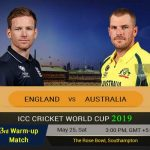 Australia VS England  Live Score, Predictions 3rd Warm-Up Match World Cup 2019