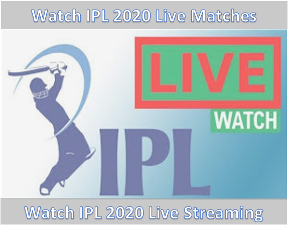 IPL 2020 Live Streaming and Live Tv Channels Braodcasting IPL Live Matches 2020