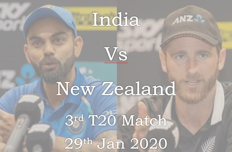India vs New Zealand 3rd T20 Match 29th Jan 2020