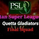 Quetta Gladiators Team Live Streaming, Members, Players Squad Schedule Predictions PSL 2020